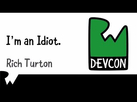 I'm an Idiot  by Rich Turton - RWDevCon 2017 Inspiration Talk - raywenderlich.com