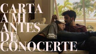 CARTA A MÍ ANTES DE CONOCERTE - Camilo y Evaluna
