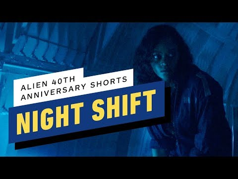 "Alien 40th Anniversary Short Film: ""Night Shift"""