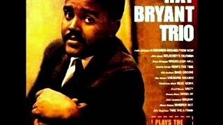 Ray Bryant Trio - A Hundred Dreams from Now