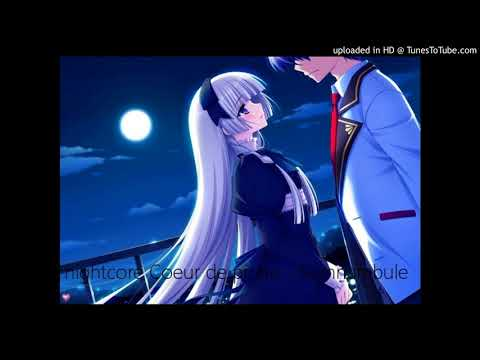 nightcore Coeur de pirate - Somnambule