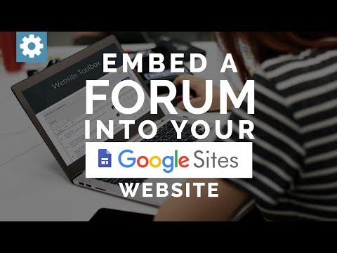 Embed A Forum Into Your Google Sites Website