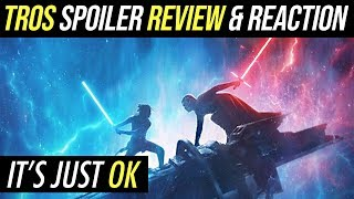 Star Wars The Rise Of Skywalker Review and First Impressions | It's just OK
