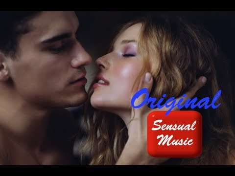 Sexy Music Videos Sensual Music Instrumental For Making Love Together Always Original Video