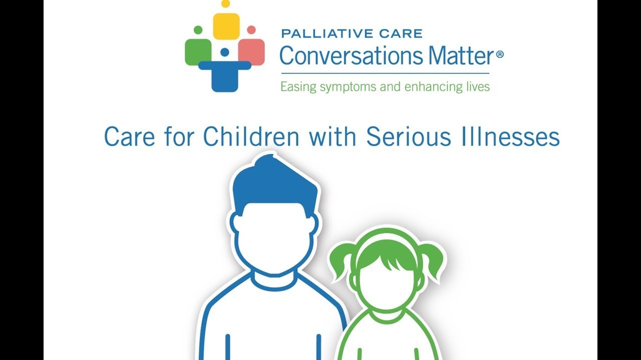 Care for Children with Serious Illnesses - YouTube