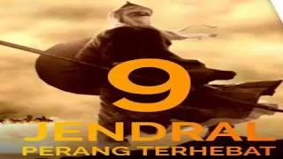 9 JENDRAL PERANG TERHEBAT Sepanjang Sejarah ISLAM