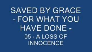 Watch Saved By Grace A Loss Of Innocence video