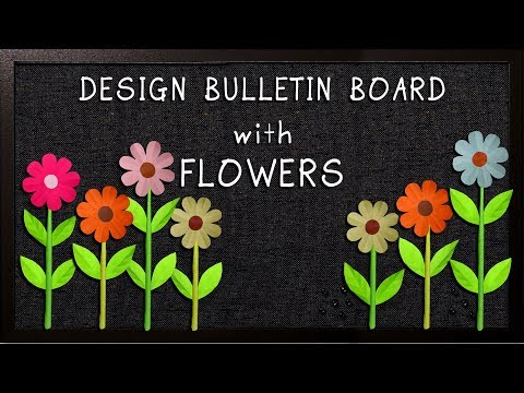 DESIGN BULLETIN BOARD WITH FLOWERS ONLY
