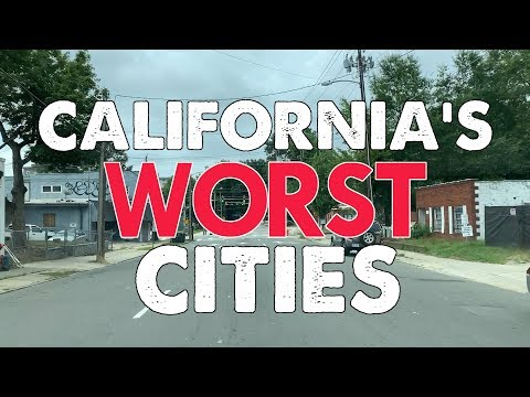 10 WORST PLACES to LIVE in CALIFORNIA
