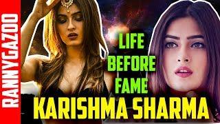 Karishma sharma biography -  Profile, bio, family, age, wiki, biodata & real life- Life Before Fame