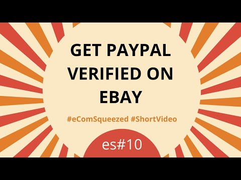 Get PayPal Verified On EBay - Linking Accounts For Easy Payments (2019)