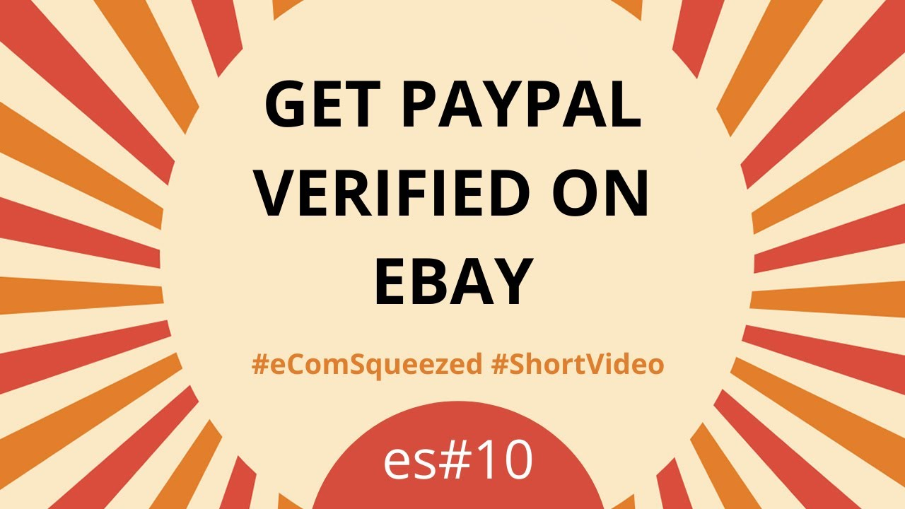 Get PayPal verified on eBay - linking accounts(2019)
