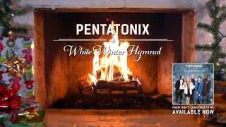 Yule Log Audio White Winter Hymnal Pentatonix