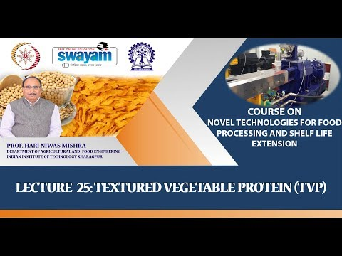 Lecture 25: Textured Vegetable Protein (TVP)