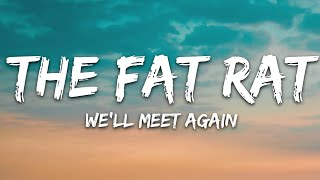 TheFatRat & Laura Brehm - We'll Meet Again (Lyrics)