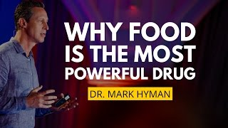 Food As Medicine Preventing & Treating | Dr. Mark Hyman