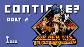 Golden Axe: The Revenge of Death Adder (Part 2) - (Arcade) - Continue?