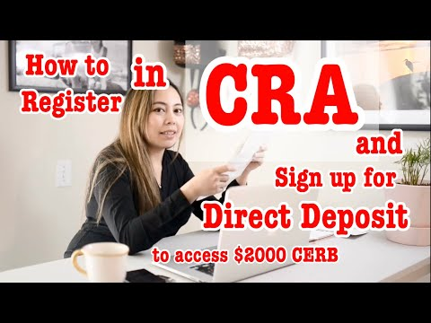 How To Register In CRA My Account And Apply For Direct Deposit To Get. Step By Step Guide.