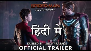 Spider-Man: Far From Home   Trailer 2   Hindi   Dubbed by Sunny Rabade