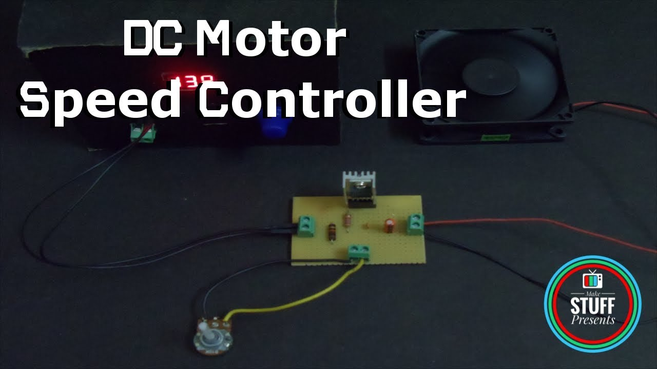 How To Make A Simple 12v Dc Motor Speed Controller