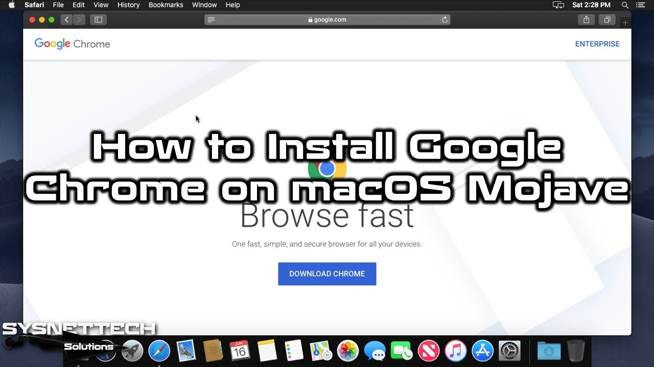 How to Install Google Chrome on macOS Mojave 10 14 | SYSNETTECH Solutions