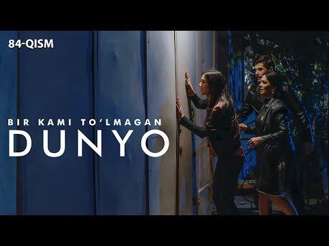 Bir kami to'lmagan dunyo (o'zbek serial) | Бир ками тўлмаган дунё (узбек сериал) 84-qism