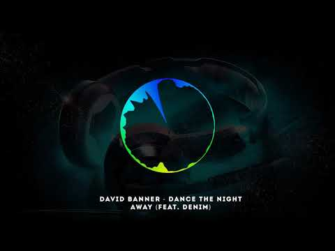 FootLoose - David Banner - Dance The Night Away Feat  Denim