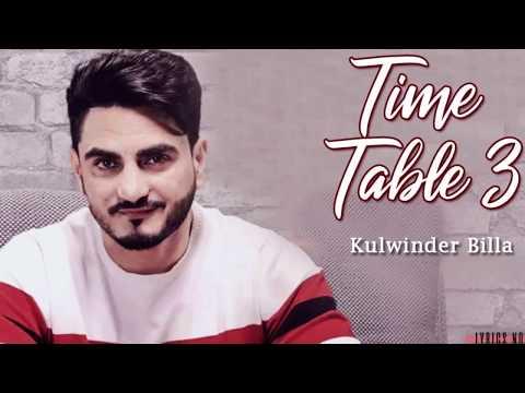 TIME TABLE 3 (FULL VIDEO) II KULWINDER BILLA,HIMANSHI KHURANAII PUNJABI DJ SONG 2018