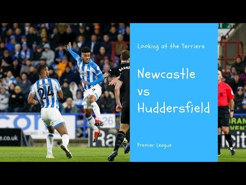 Newcastle United vs Huddersfield Town | Looking at the opposition