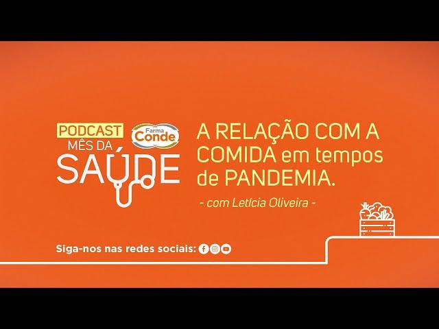 Mês da Saúde - Podcast Leticia de Oliveira