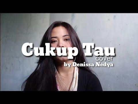 CUKUP TAU - RIZKY FEBIAN | COVER BY DENISSA NEDYA