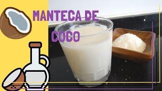 Manteca de coco | Aceite de coco