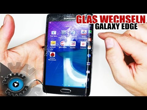 Samsung Galaxy Note & S6 Edge GLAS Wechseln Tauschen Reparatur [Deutsch] Glass Repair