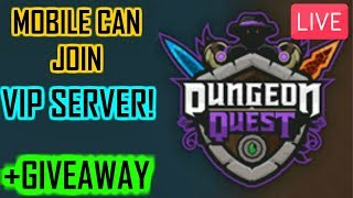 🔴🎩MOBILE PLAYERS CAN JOIN!! +GIVEAWAY!!! 🎩(Dungeon Quest RobloX)🔴