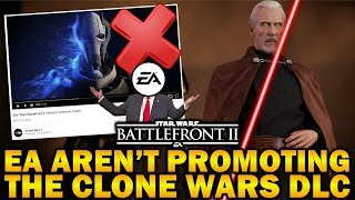 EA AREN'T PROMOTING THE CLONE WARS DLC! Star Wars Battlefront 2