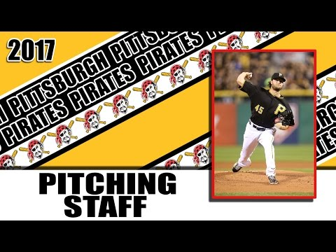 Pittsburgh Pirates: 2017 Pitching Staff