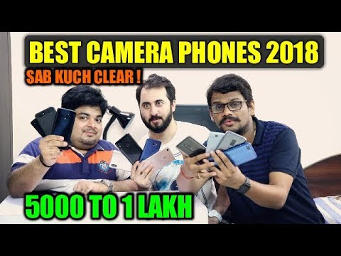 Best Camera Phones 2018 - 2019 Under 5000 to 1 Lakh📷📷