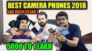 Best Camera Phones 2018 - 2019 Under 5000 to 1 Lakh📷📷