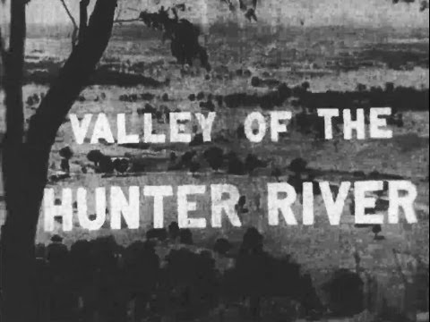 Valley of the Hunter River (1960)