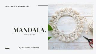Macrame Mandala.Mirror Frame