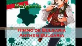 Hetalia - Himno de Bulgaria / Anthem Bulgaria / Химн на България