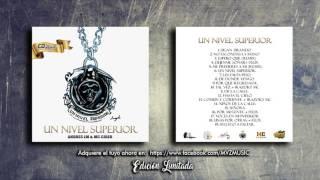 1. SIGAN TIRANDO - MC CIBER FT. ANDRES L.M - (Audio) (Un Nivel Superior CD) 2017