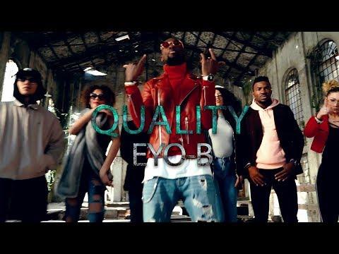 EYO-B - QUALITY (Official Video)