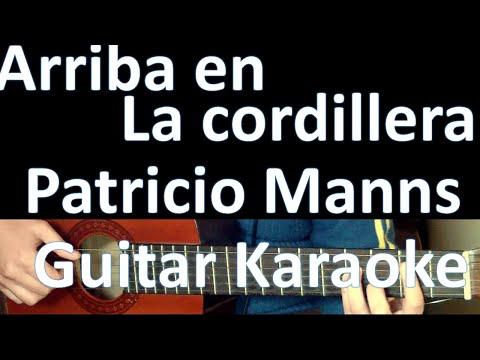 Arriba en la cordillera - Patricio Manns - Karaoke Guitar