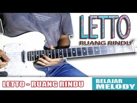 TUTORIAL MeloDi LETTO - RUANG RINDU || BELAJAR GITAR Mudah ( Slow Motion )