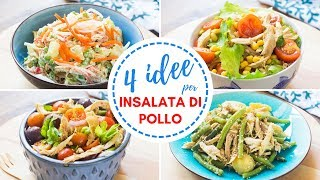 4 Idee per Insalate di Pollo | Ricette Insalate Facili e Veloci per l'Estate | 55Winston55