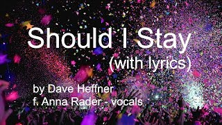 Should I Stay (with lyrics)