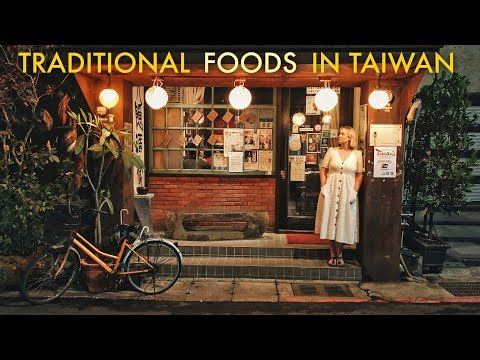 Traditional Foods to Try in Taiwan (台灣美食)