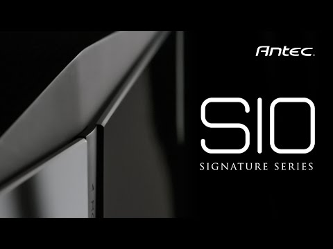 Meet the Signature Series from Antec - S10
