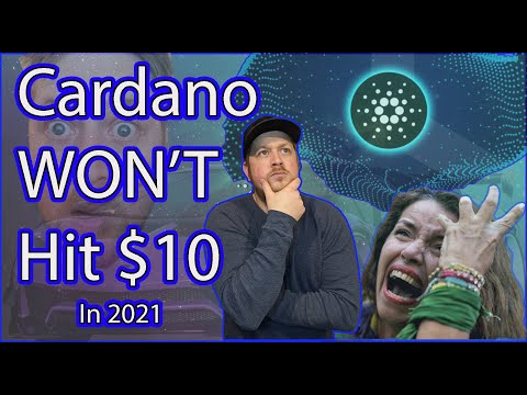 Cardano (ADA) Will not hit $10 in 202, Unless........ - Hate it or Love it - BOOM